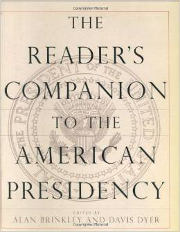 The Reader's Companion to the American Presidency