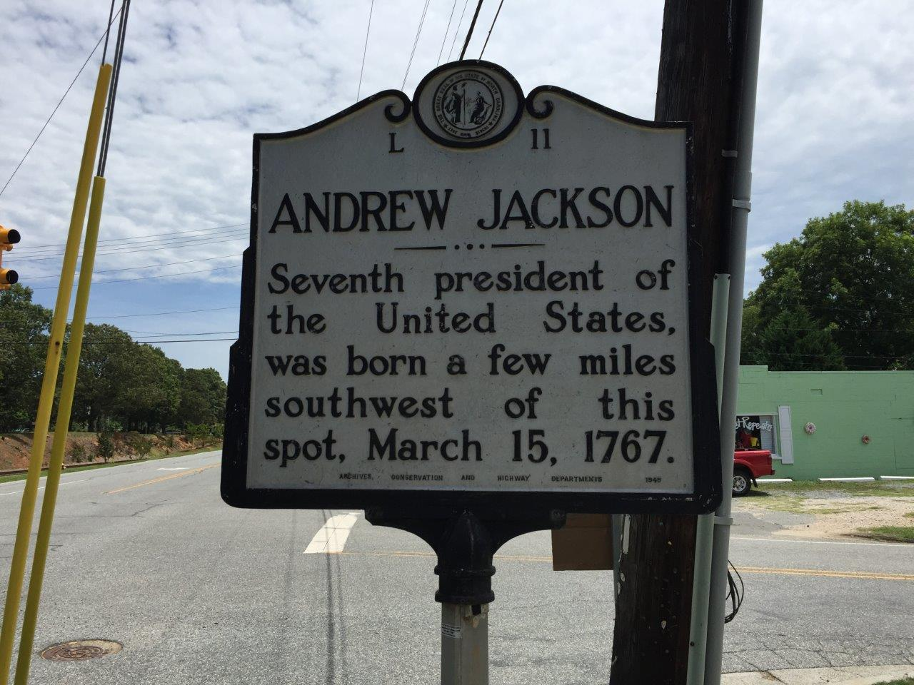 Andrew Jackson birthplace - Waxhaws Region of North and South Carolina